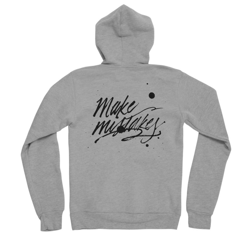 Make Mistakes Women's Sponge Fleece Zip-Up Hoody by Jen Marquez Ginn's Shop