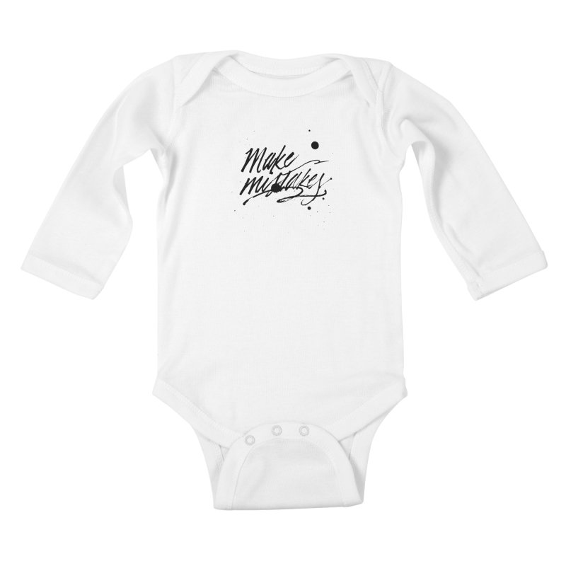 Make Mistakes Kids Baby Longsleeve Bodysuit by Jen Marquez Ginn's Shop