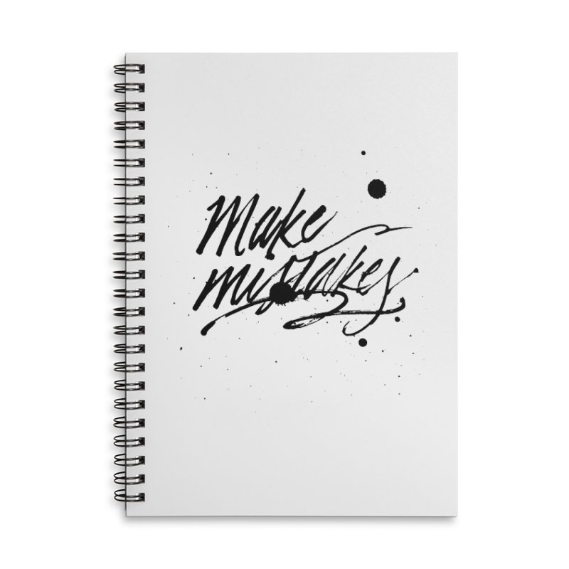 Make Mistakes Accessories Lined Spiral Notebook by Jen Marquez Ginn's Shop