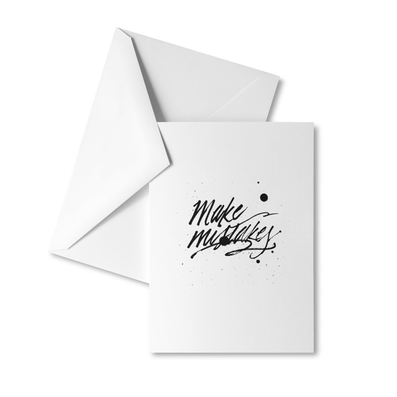 Make Mistakes Accessories Greeting Card by Jen Marquez Ginn's Shop