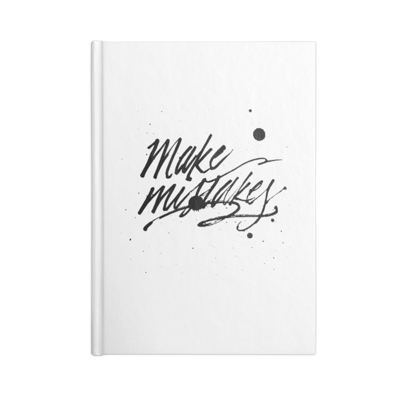 Make Mistakes Accessories Notebook by Jen Marquez Ginn's Shop