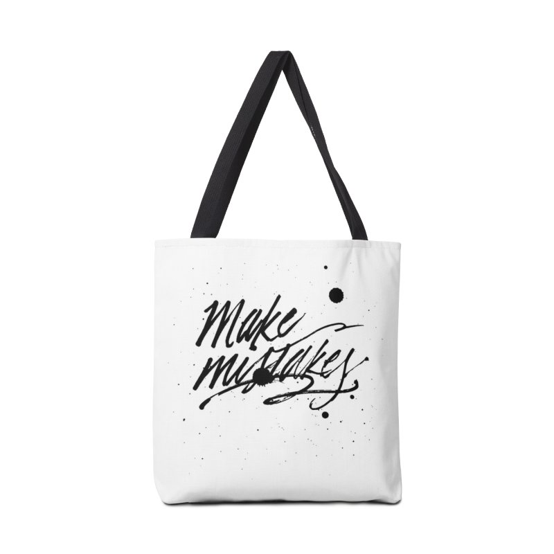 Make Mistakes Accessories Tote Bag Bag by Jen Marquez Ginn's Shop