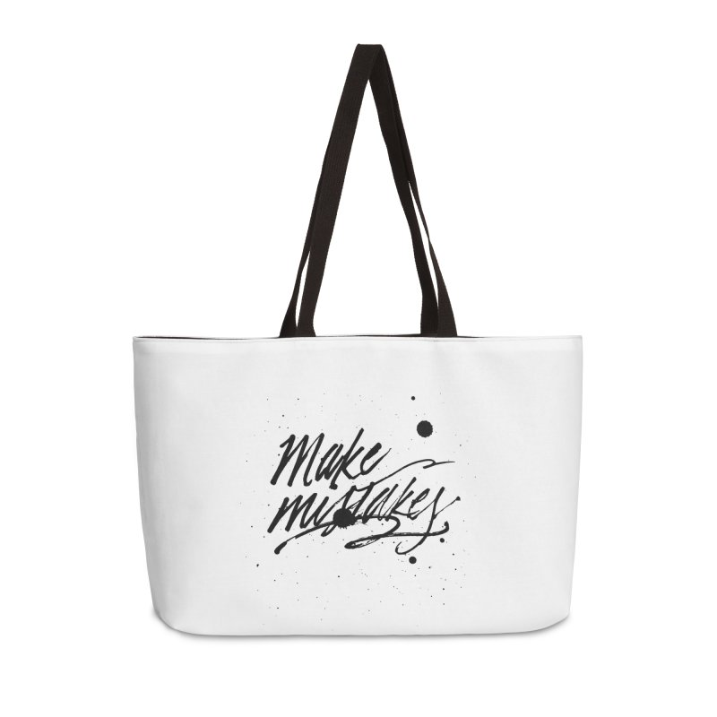 Make Mistakes Accessories Weekender Bag Bag by Jen Marquez Ginn's Shop