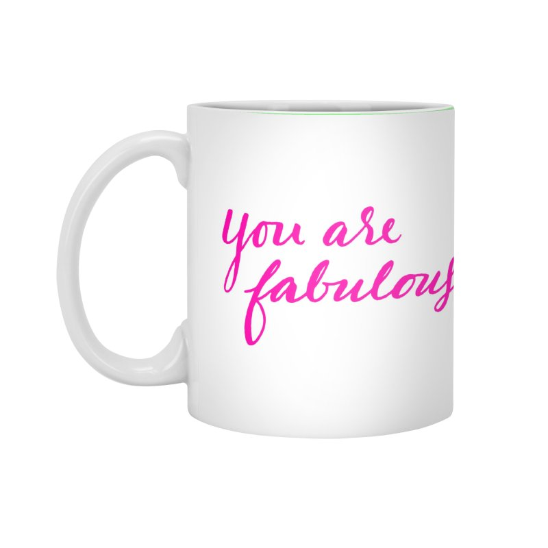 You Are Fabulous Accessories Mug by Jen Marquez Ginn's Shop