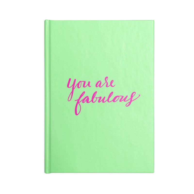You Are Fabulous Accessories Notebook by Jen Marquez Ginn's Shop