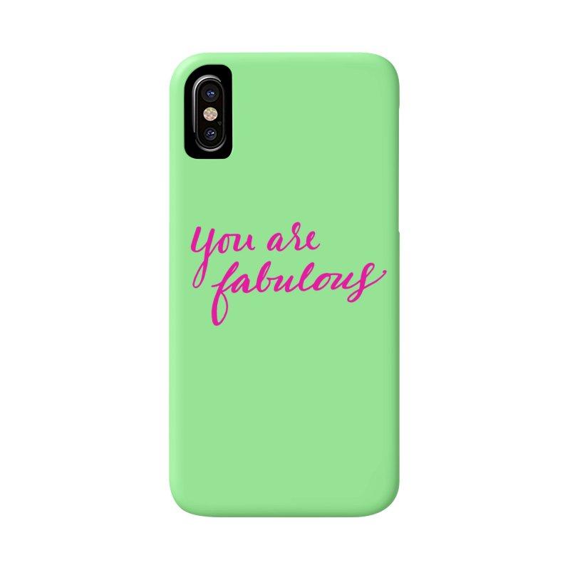 You Are Fabulous Accessories Phone Case by Jen Marquez Ginn's Shop