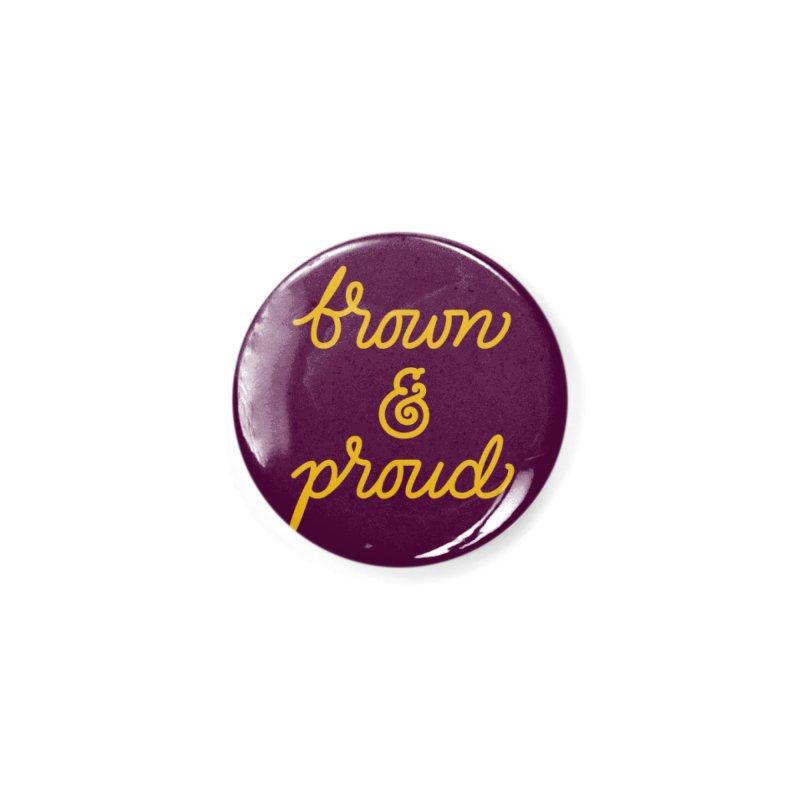 Brown & Proud Accessories Button by Jen Marquez Ginn's Shop