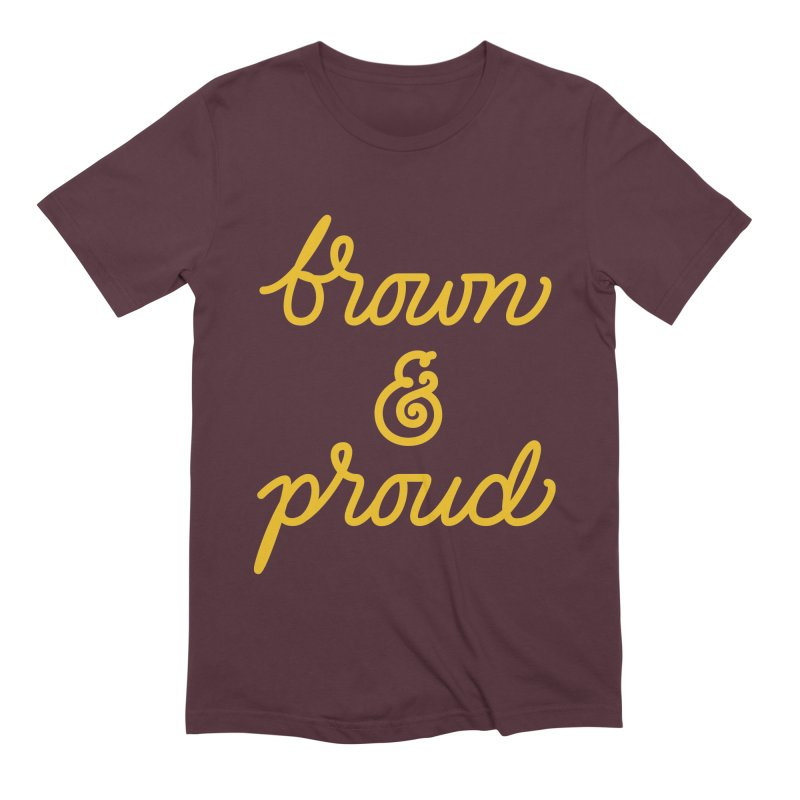 Brown & Proud Men's Extra Soft T-Shirt by Jen Marquez Ginn's Shop