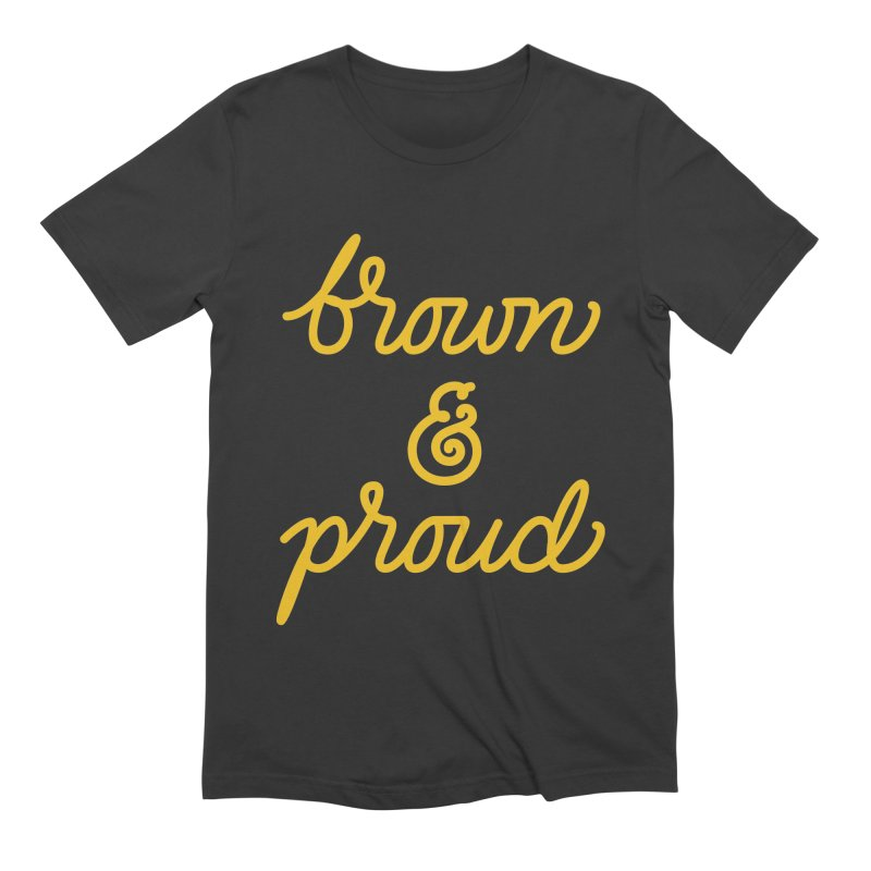 Brown & Proud Men's Extra Soft T-Shirt by Jen Marquez Ginn's Shop