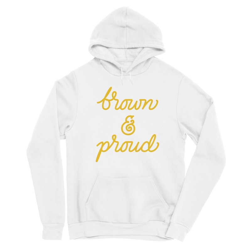 Brown & Proud Men's Pullover Hoody by Jen Marquez Ginn's Shop