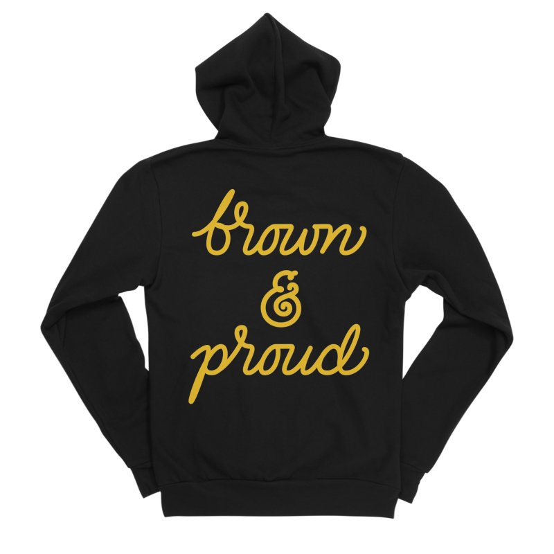 Brown & Proud Women's Sponge Fleece Zip-Up Hoody by Jen Marquez Ginn's Shop