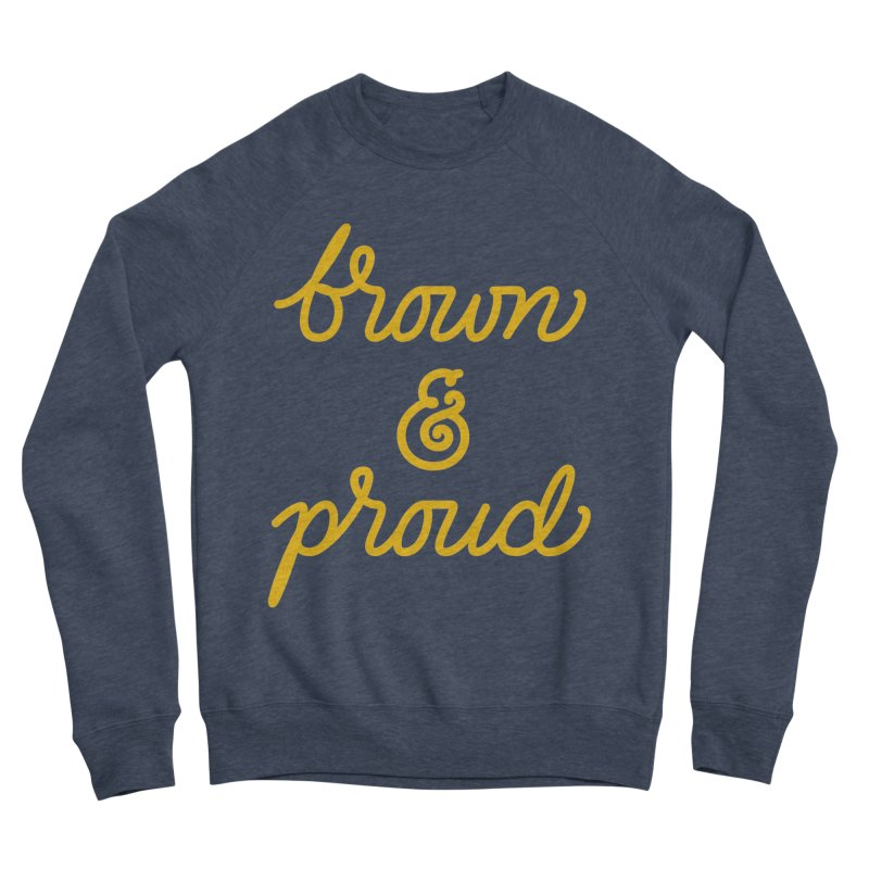Brown & Proud Men's Sponge Fleece Sweatshirt by Jen Marquez Ginn's Shop