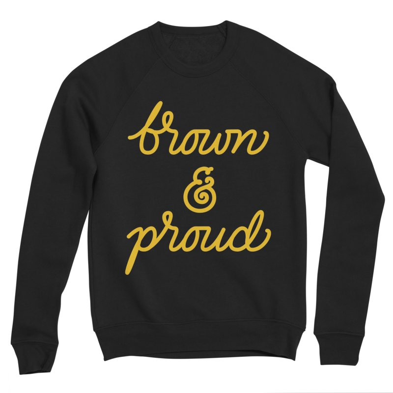 Brown & Proud Men's Sponge Fleece Sweatshirt by Jen Marquez Ginn's Shop