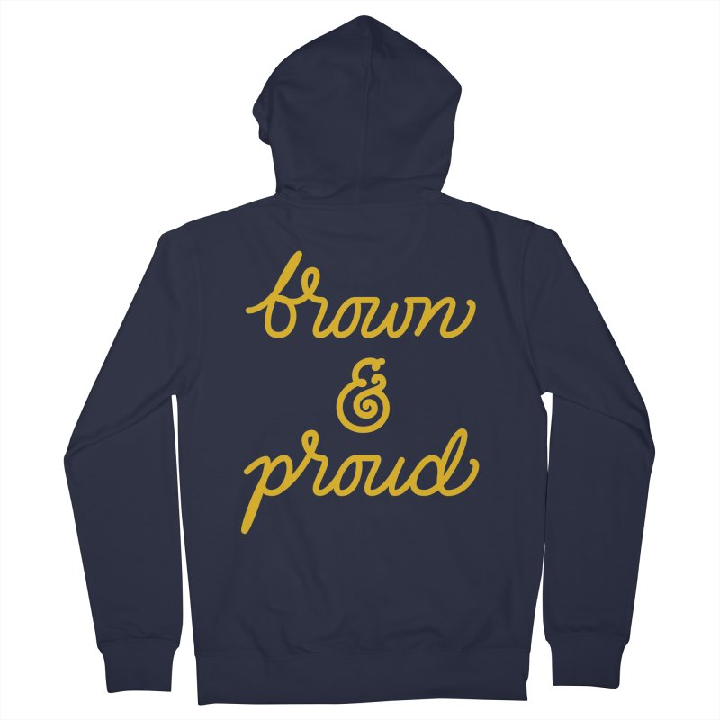 Brown & Proud Women's Zip-Up Hoody by Jen Marquez Ginn's Shop