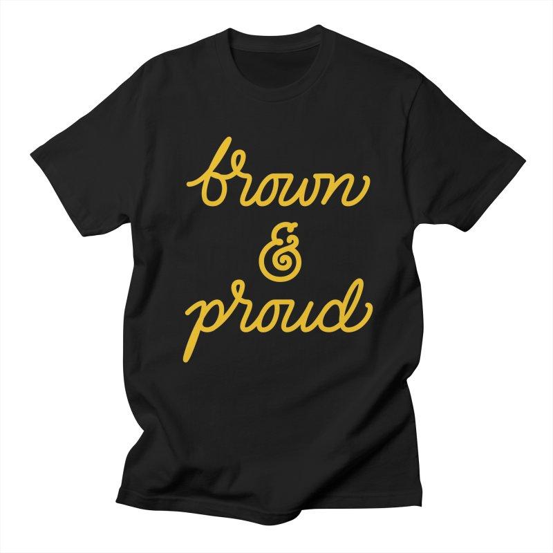 Brown & Proud Men's Regular T-Shirt by Jen Marquez Ginn's Shop