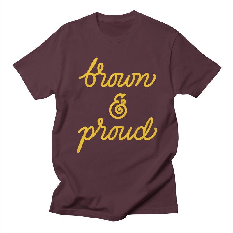 Brown & Proud Women's Regular Unisex T-Shirt by Jen Marquez Ginn's Shop