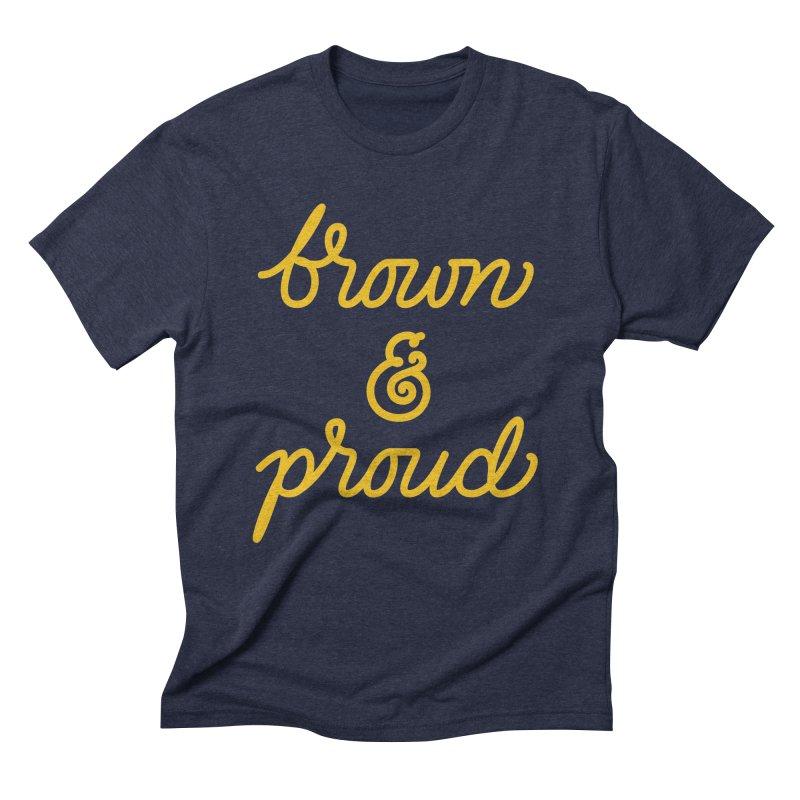 Brown & Proud Men's  by Jen Marquez Ginn's Shop