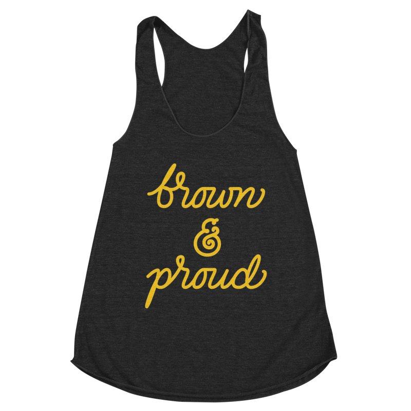Brown & Proud Women's Racerback Triblend Tank by Jen Marquez Ginn's Shop