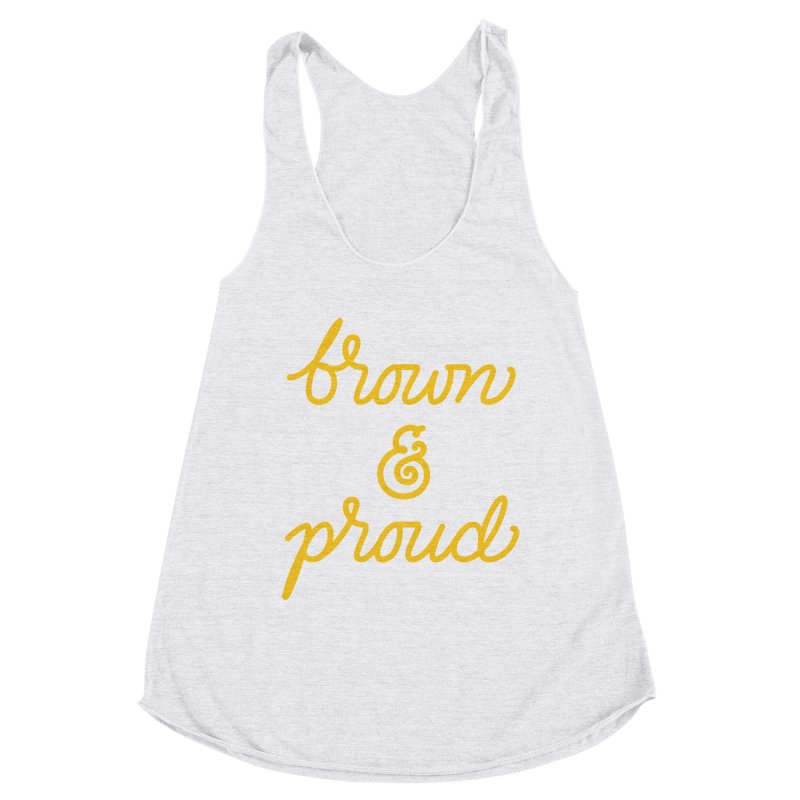 Brown & Proud Women's Tank by Jen Marquez Ginn's Shop