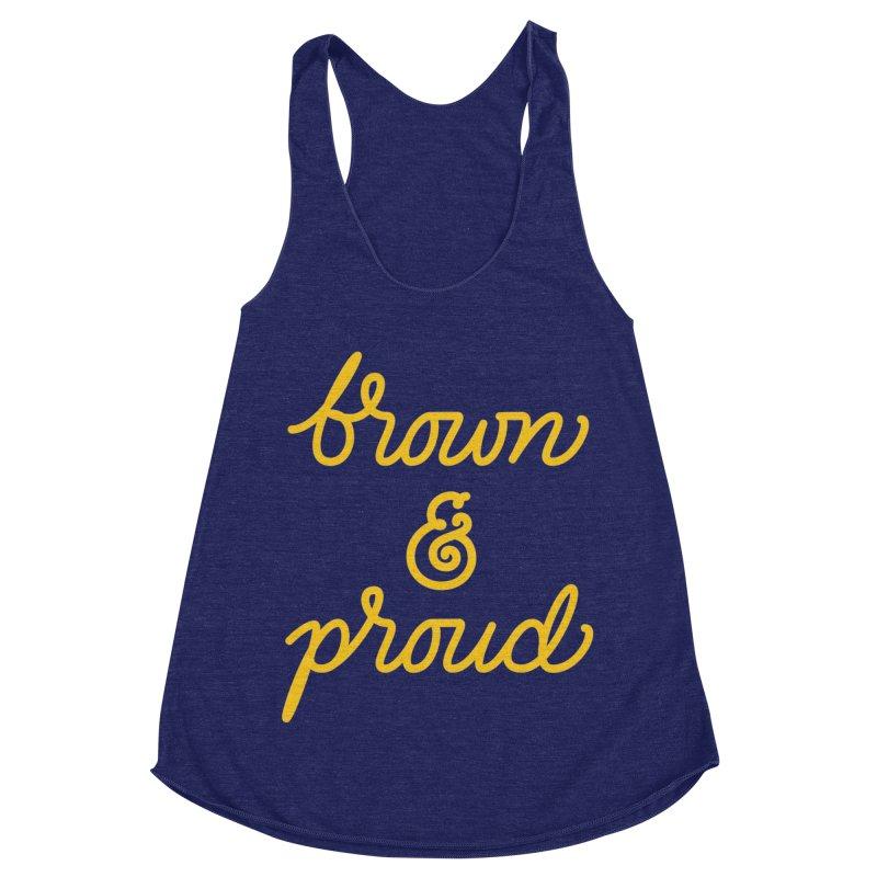 Brown & Proud Women's Tank by Jen Marquez Ginn's Shop