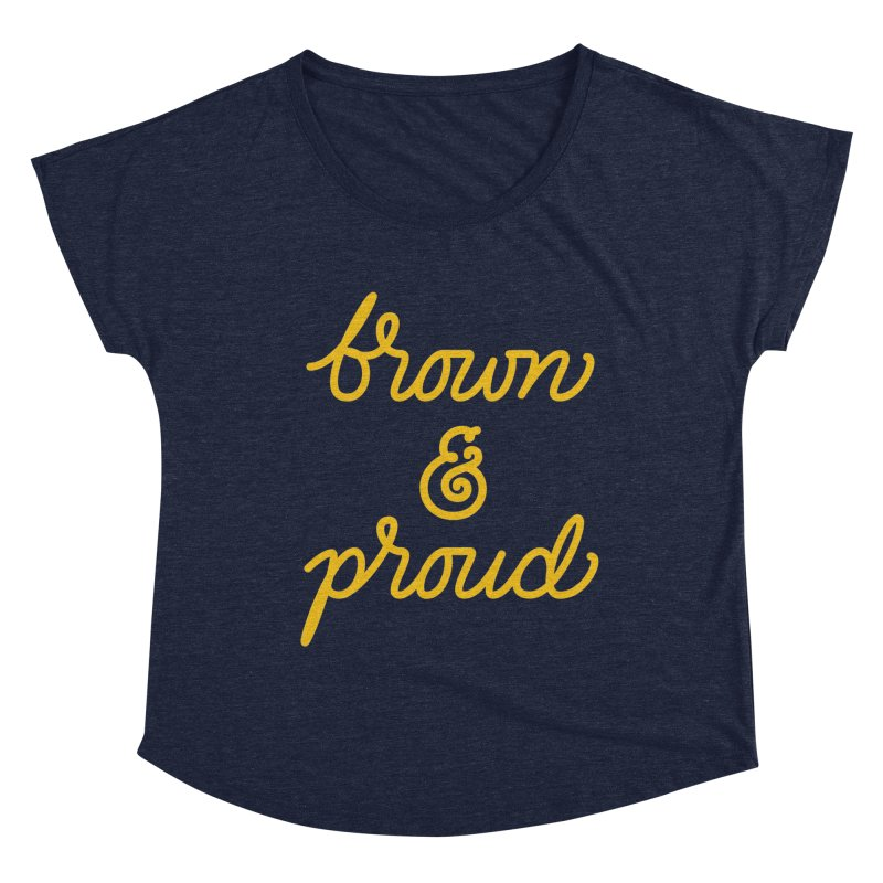 Brown & Proud Women's Dolman Scoop Neck by Jen Marquez Ginn's Shop
