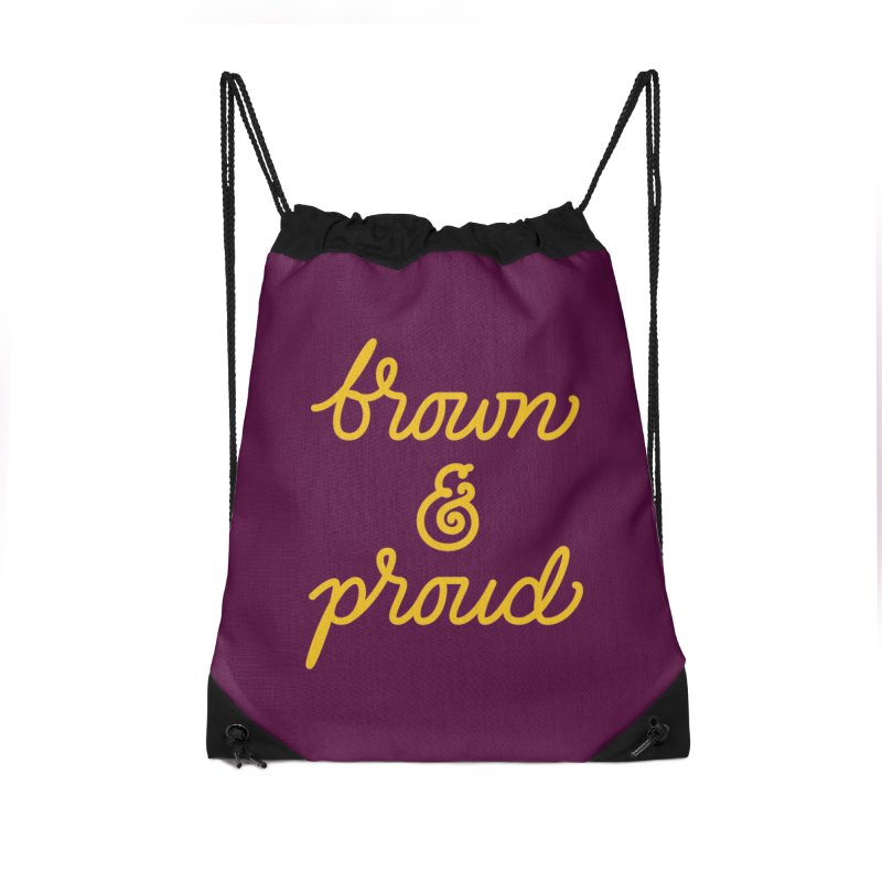 Brown & Proud Accessories Drawstring Bag Bag by Jen Marquez Ginn's Shop