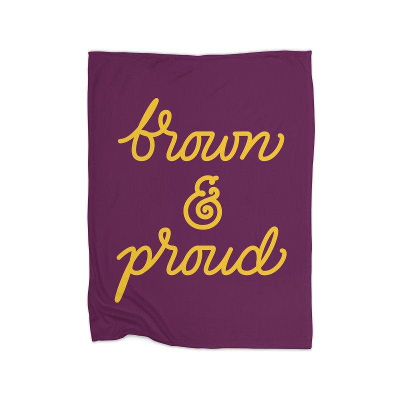 Brown & Proud Home Blanket by Jen Marquez Ginn's Shop