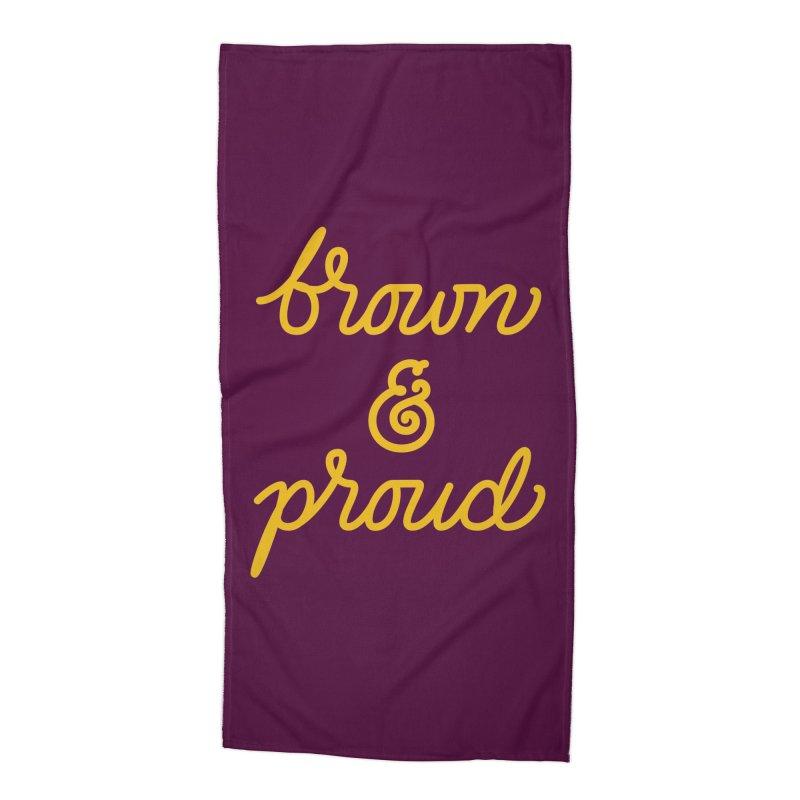 Brown & Proud Accessories Beach Towel by Jen Marquez Ginn's Shop