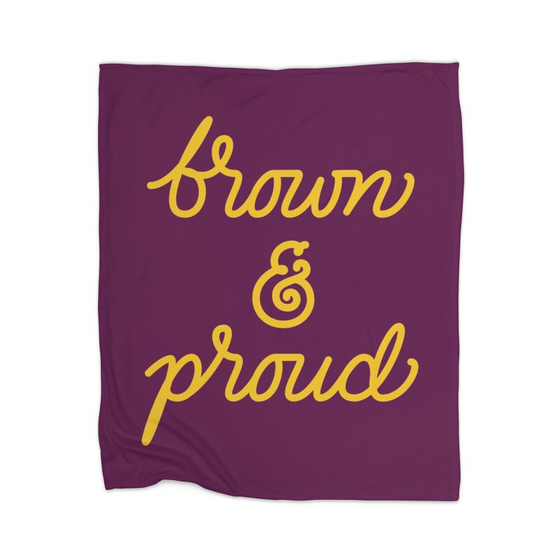 Brown & Proud Home Blanket by Jen Marquez Ginn's Shop