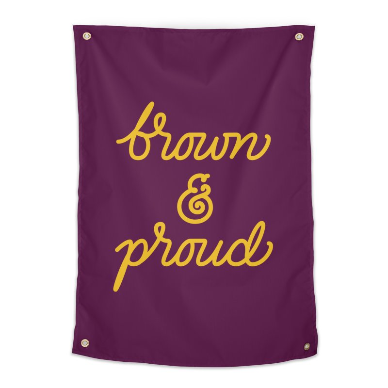 Brown & Proud Home Tapestry by Jen Marquez Ginn's Shop