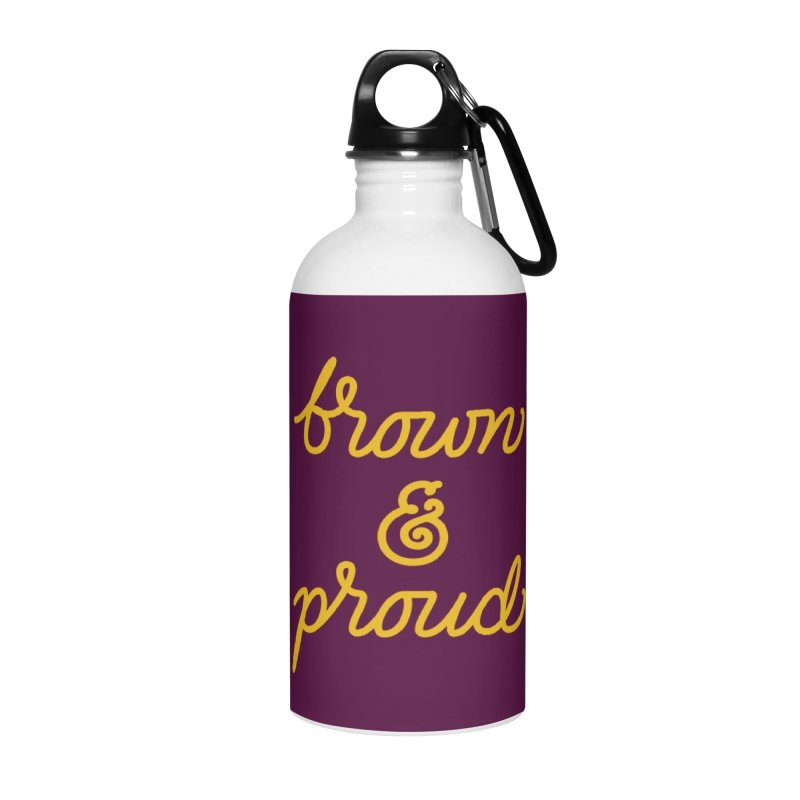 Brown & Proud Accessories Water Bottle by Jen Marquez Ginn's Shop