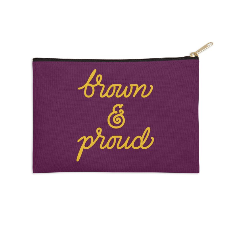 Brown & Proud Accessories Zip Pouch by Jen Marquez Ginn's Shop