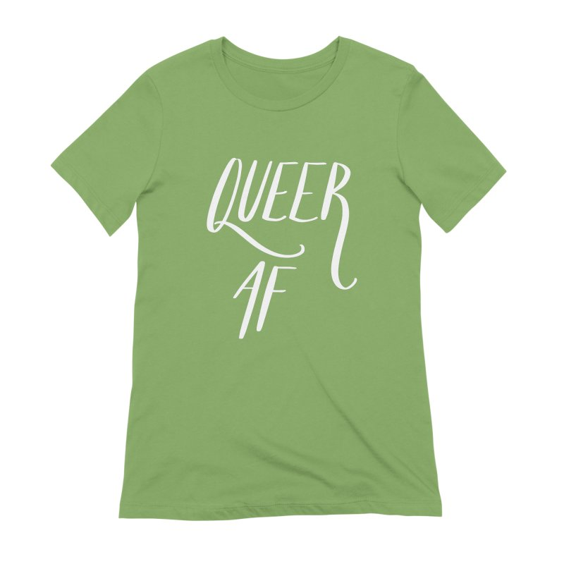Queer AF Women's T-Shirt by Jen Marquez Ginn's Shop