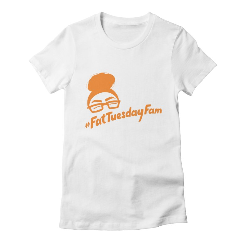 #FatTuesdayFam Fan Art - Orange Women's  by Jen Marquez Ginn's Shop