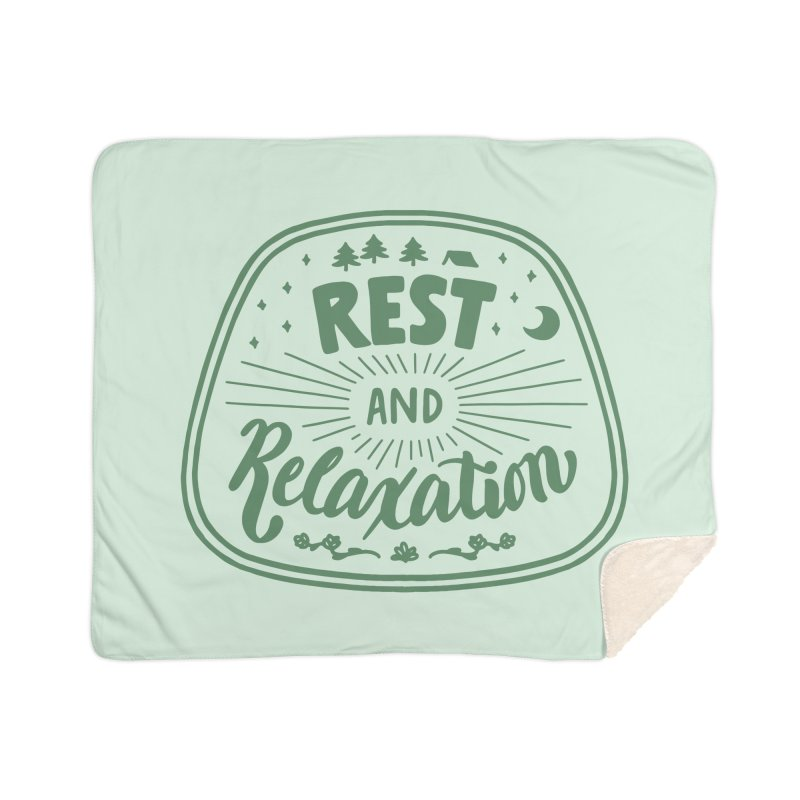 Rest and Relaxation Home Blanket by Jen Marquez Ginn's Shop