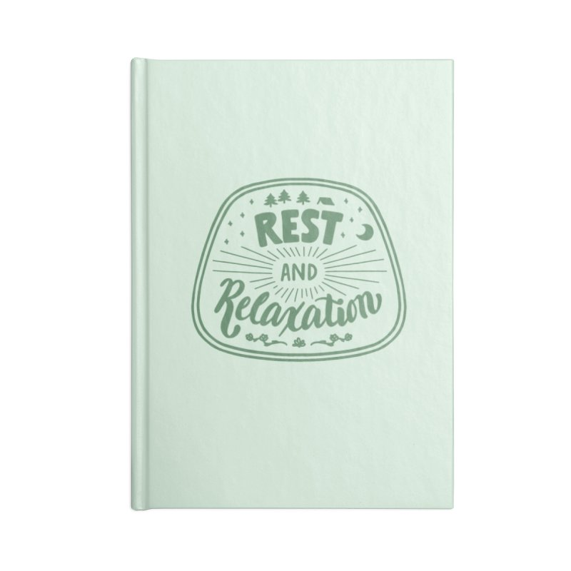 Rest and Relaxation Accessories Blank Journal Notebook by Jen Marquez Ginn's Shop