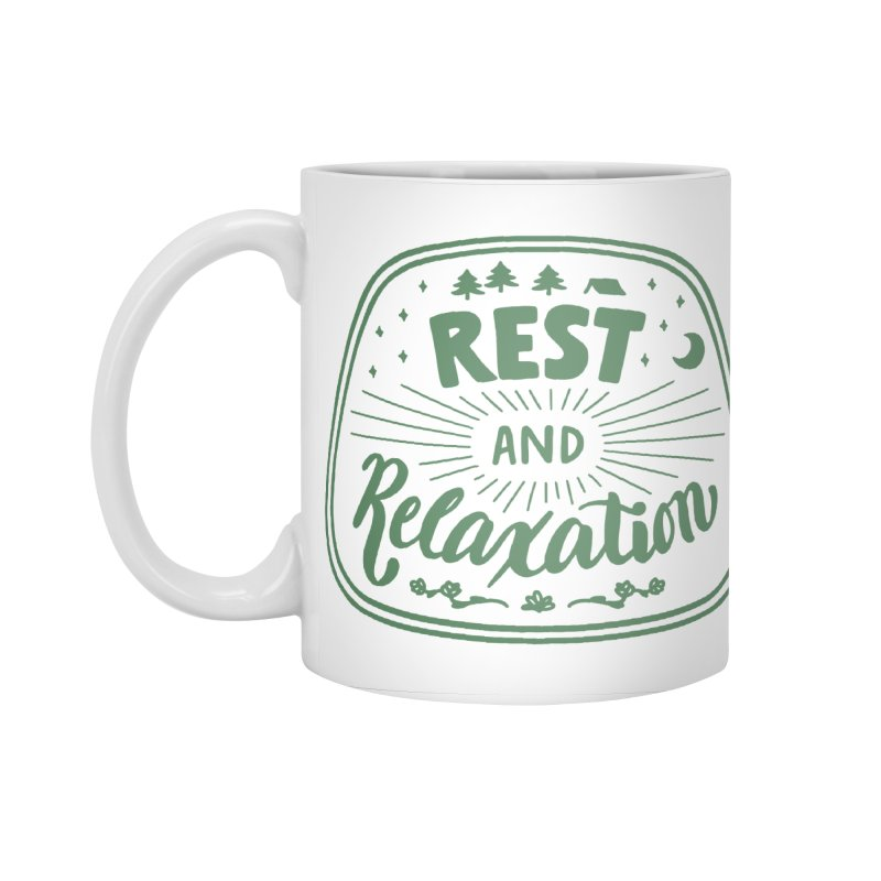 Rest and Relaxation Accessories Standard Mug by Jen Marquez Ginn's Shop