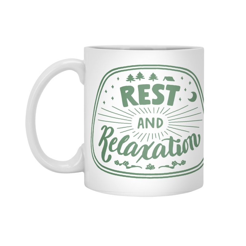 Rest and Relaxation Accessories Mug by Jen Marquez Ginn's Shop