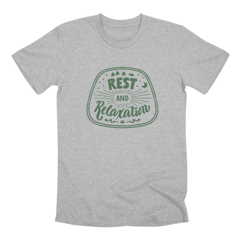 Rest and Relaxation Men's Premium T-Shirt by Jen Marquez Ginn's Shop