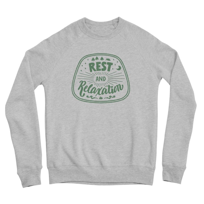 Rest and Relaxation Women's Sponge Fleece Sweatshirt by Jen Marquez Ginn's Shop