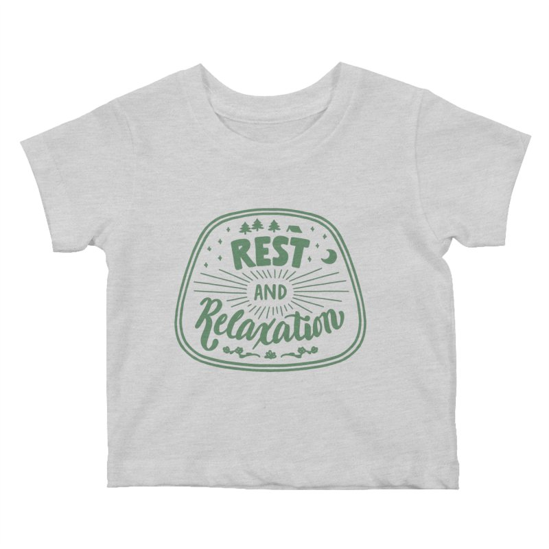Rest and Relaxation Kids Baby T-Shirt by Jen Marquez Ginn's Shop