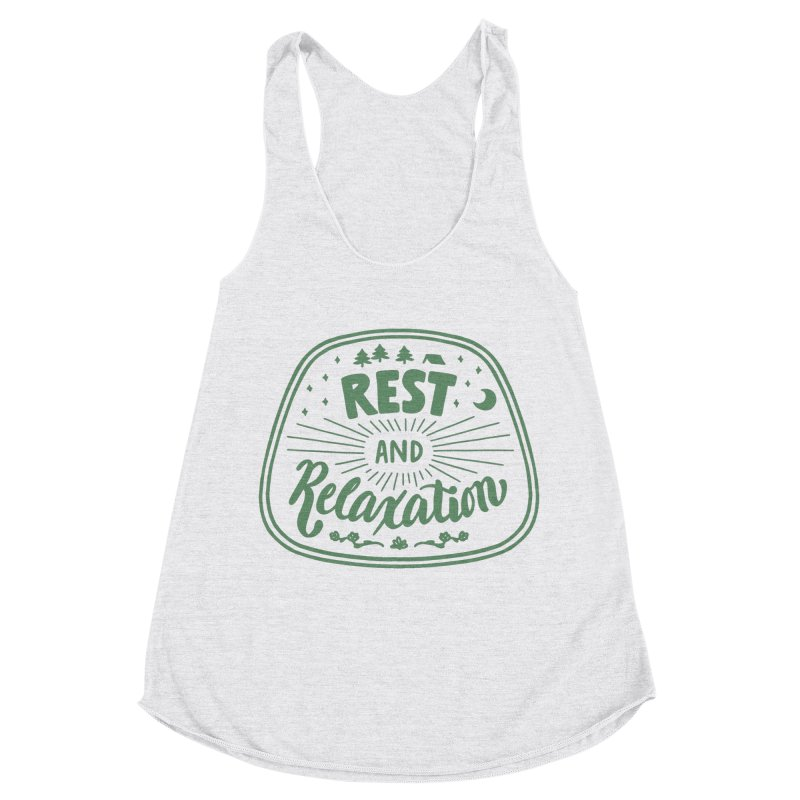 Rest and Relaxation Women's Racerback Triblend Tank by Jen Marquez Ginn's Shop
