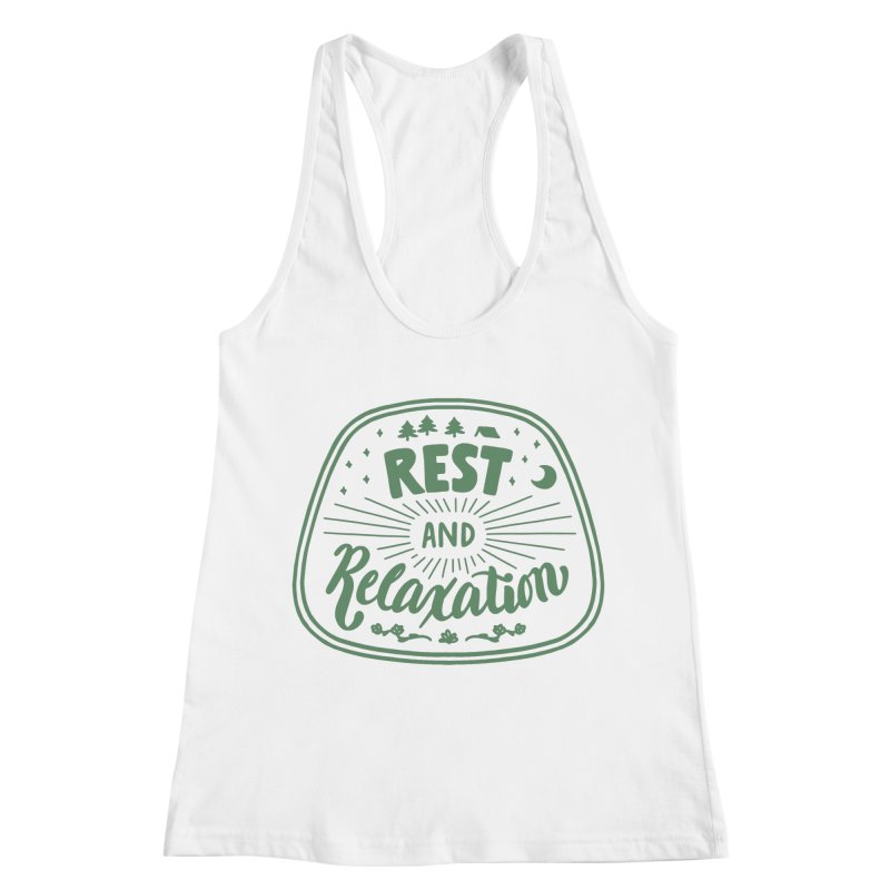Rest and Relaxation Women's Tank by Jen Marquez Ginn's Shop