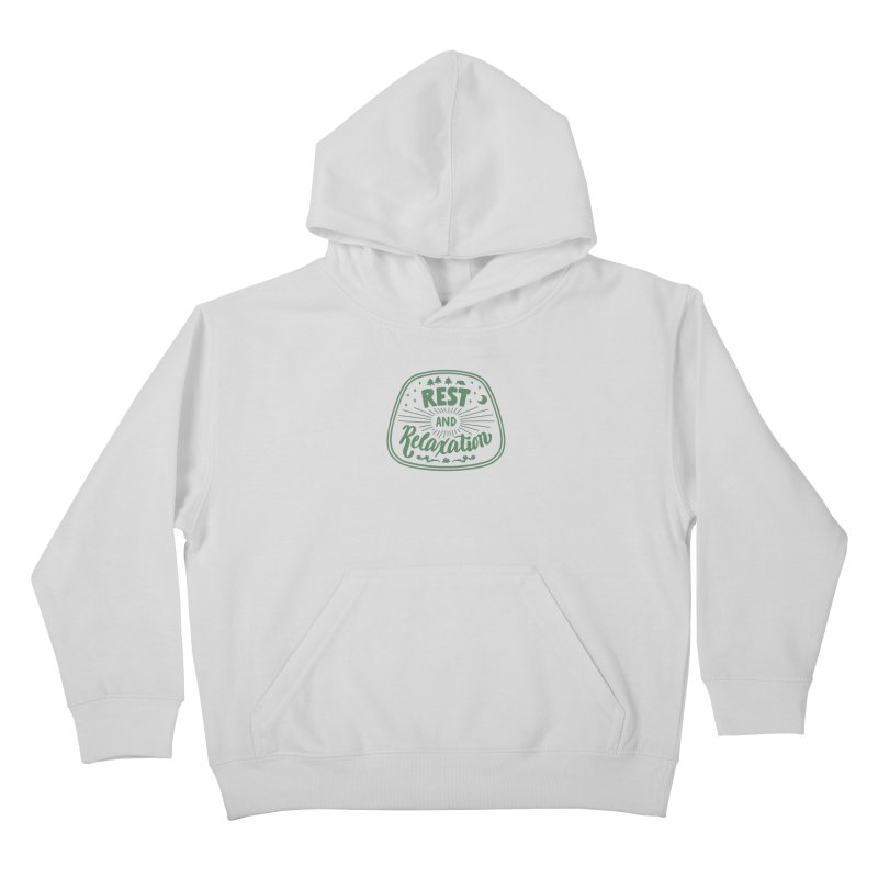 Rest and Relaxation Kids Pullover Hoody by Jen Marquez Ginn's Shop