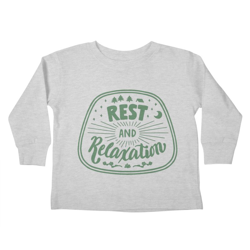 Rest and Relaxation Kids Toddler Longsleeve T-Shirt by Jen Marquez Ginn's Shop