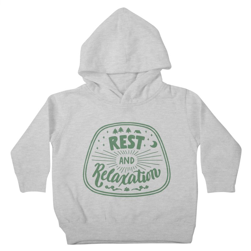 Rest and Relaxation Kids Toddler Pullover Hoody by Jen Marquez Ginn's Shop