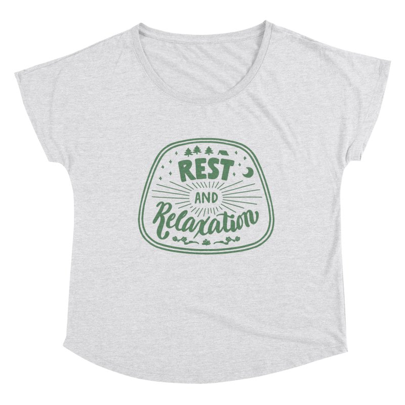 Rest and Relaxation Women's Dolman Scoop Neck by Jen Marquez Ginn's Shop