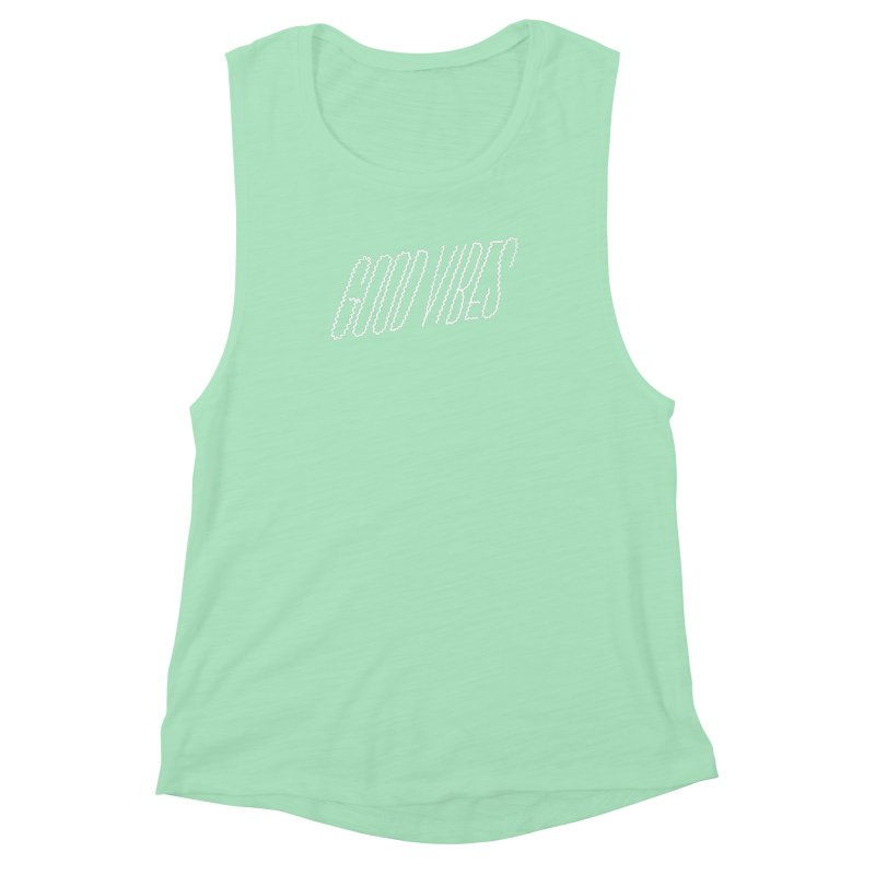Good Vibes Women's Muscle Tank by jenmussari's Artist Shop