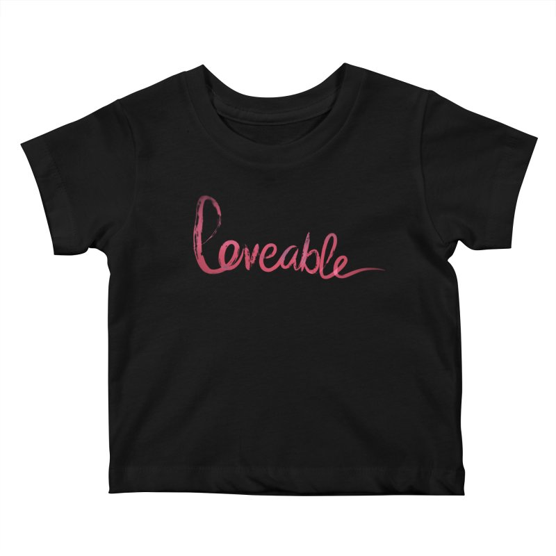 Loveable Kids Baby T-Shirt by Jenna YoNa Bloom's Artist Shop