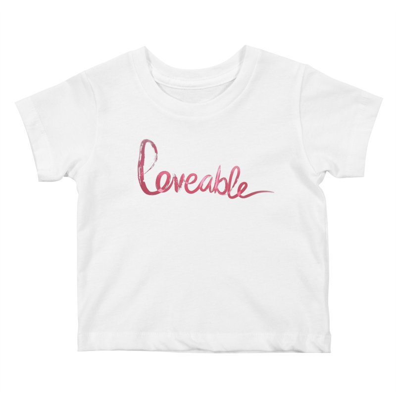 Loveable Kids Baby T-Shirt by Jenna YoNa Bloom's Artist Shop